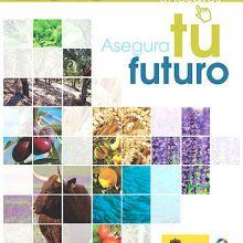 El Ministerio de Agricultura publica la Guía del Seguro Agrario 2019