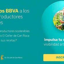 BBVA busca a los mejores productores sostenibles de España
